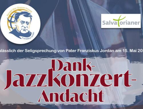 Dank-Jazzkonzert-Andacht anlässlich der Seligsprechung von Pater Jordan
